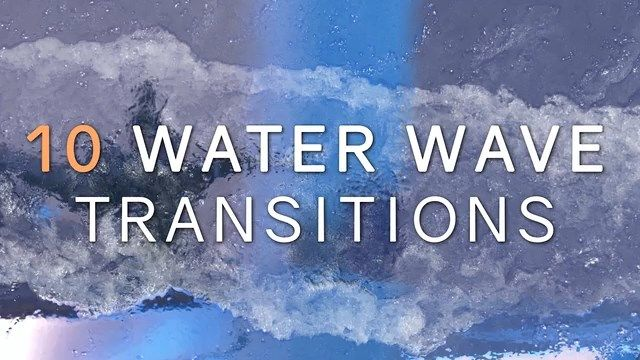 Realistic Water Wave Transitions After Effects templates